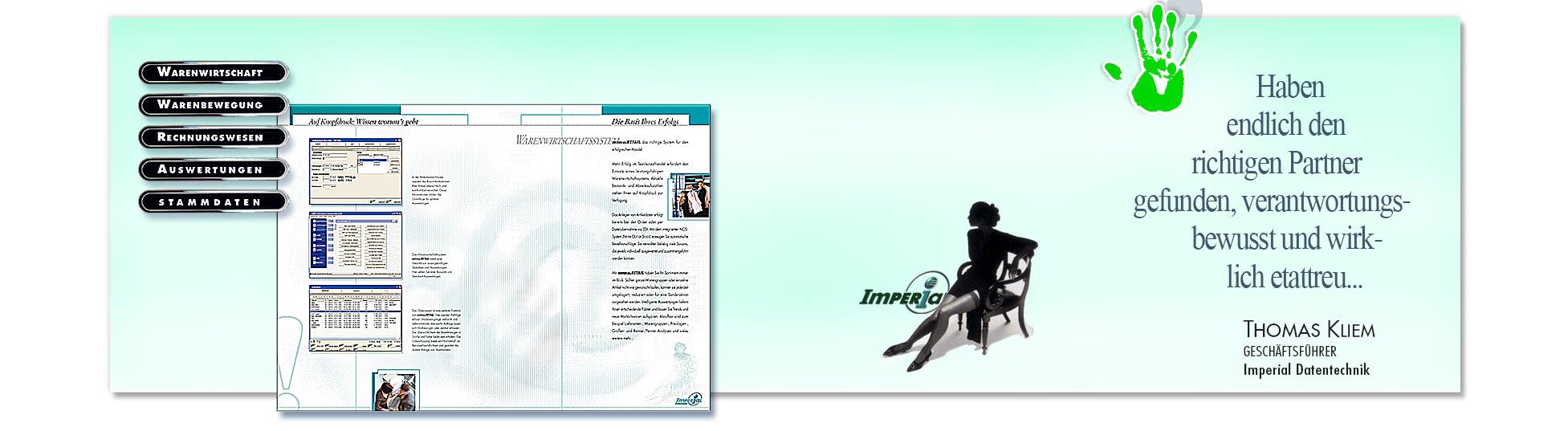 Zufriedener Kunde: IMPERIAL SOFTWARE wegen erfolgreiche Kampagnen derSchoellmann & Sie ist Werbeagentur, Marketingagentur, Gender Marketing, Webdesign, Personal Marketing, Employer Branding