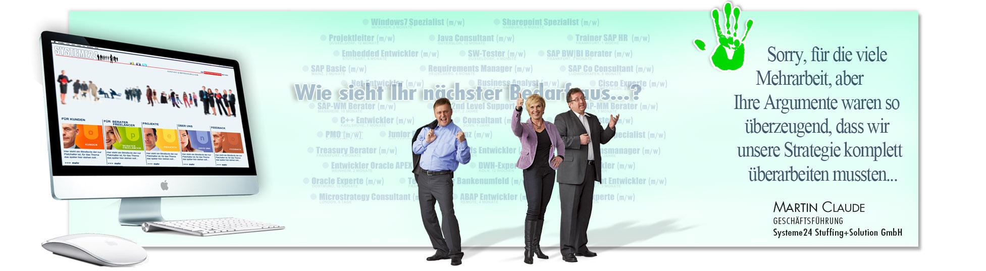 Zufriedener Kunde: SYSTEME24 wegen erfolgreiche Kampagnen derSchoellmann & Sie ist Werbeagentur, Marketingagentur, Gender Marketing, Webdesign, Personal Marketing, Employer Branding